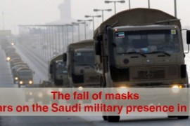 The fall of masks: Two years on the Saudi military presence in Bahrain